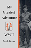My Greatest Adventure, World War II