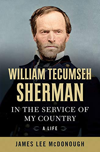 (William Tecumseh Sherman: In the Service of My Country: A Life)