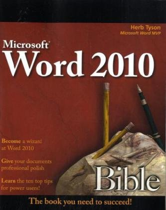 Word 2010 Bible by Herb Tyson, Publisher : Wiley