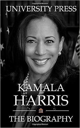 Kamala Harris The Biography Press University 9798680771266 Books Amazon Ca