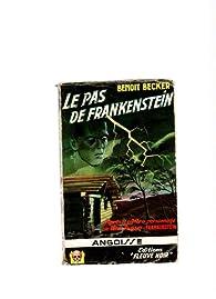 Le pas de Frankenstein par Benoît Becker