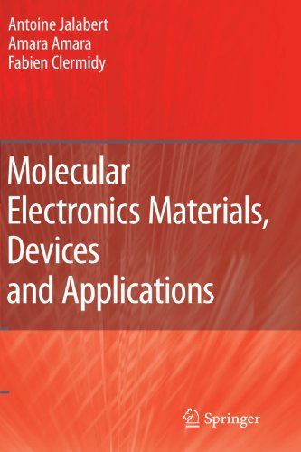Molecular Electronics Materials, Devices and Applications by Jalabert Antoine Amara Amara Clermidy Fabien