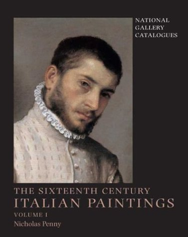 National Gallery Catalogues: The Sixteenth-Century Italian Paintings, Volume 1: Brescia, Bergamo and Cremona (National Gallery London Publications) (v. 1) pdf epub