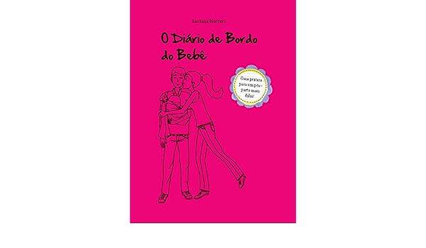 O Diário de Bordo do Bebê: Luciana Herrero: 9788582304594: Amazon.com: Books