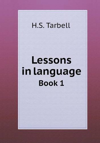 Read Online Lessons in language Book 1 pdf