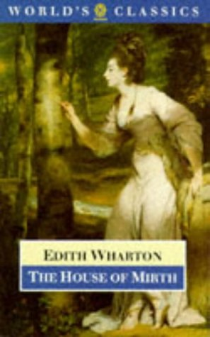 The House of Mirth (The World's Classics)
