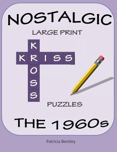 Nostalgic Large Print Kriss Kross Puzzles: The 1960s ()