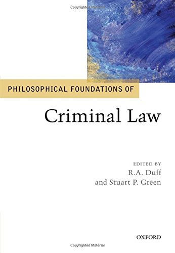 Philosophical Foundations of Criminal Law (Philosophical Foundations of Law)