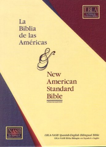 LBLA-NASB Spanish-English Bilingual Bible (Nasb Bible Bilingual)