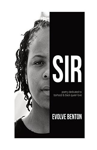 Search : Sir: Poetry Dedicated to Boihood & Black Queer Love