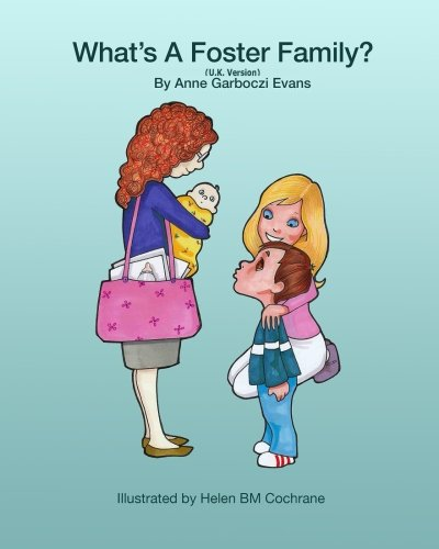 What's a Foster Family (U.K. Version) (Foster to Forever) (Volume 1) PDF
