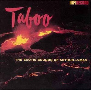 Taboo: The Exotic Sounds of the Arthur Lyman - Sale Australia Online