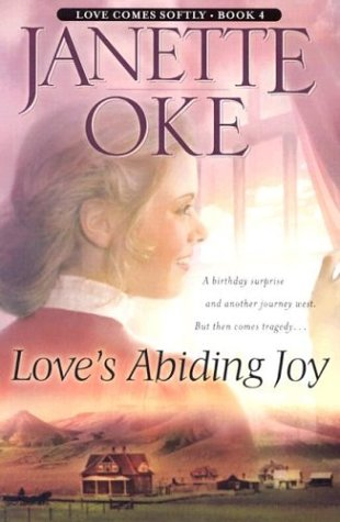 Love's Abiding Joy (Love Comes Softly Series #4) by Bethany House Publishers