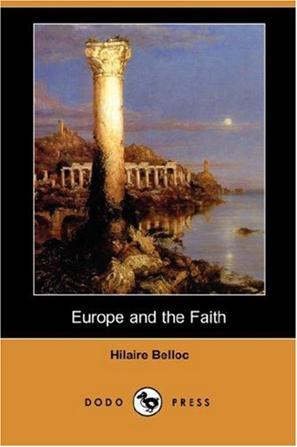 Europe and the Faith (Dodo Press) PDF