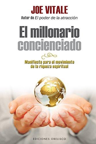 Millonario concienciado, El  (Exito) [Joe Vitale] (Tapa Blanda)