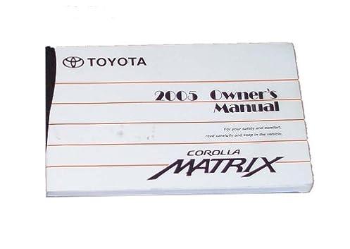 2005 toyota matrix owners manual toyota amazon com books rh amazon com owners manual 2009 toyota matrix owners manual toyota matrix 2010