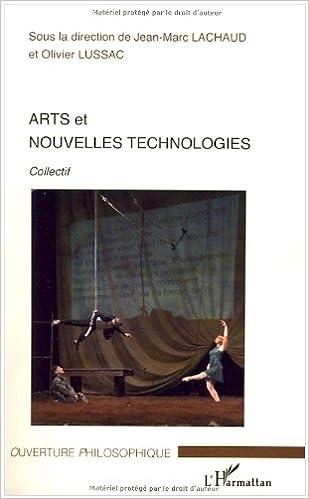 Lire en ligne Arts et nouvelles technologies pdf