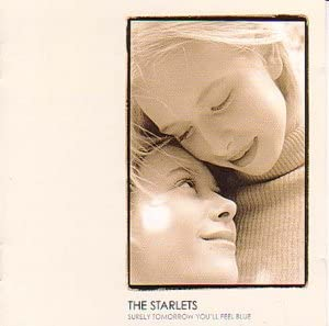Amazon   Surely Tomorrow You'll Feel...   Starlets, the   輸入盤   音楽