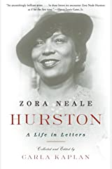 Zora Neale Hurston: A Life in Letters Kindle Edition