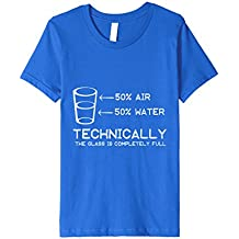 50% Air 50% Gas The Glass isn't half empty it's Full T-Shirt