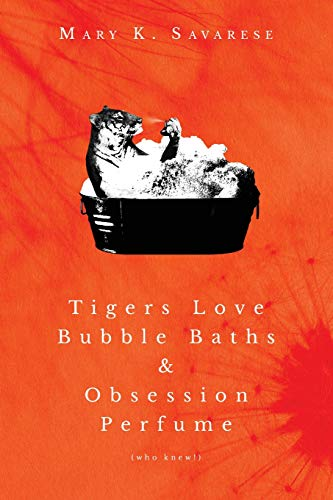Tigers Love Bubble Baths & Obsession Perfume (who knew!)]()