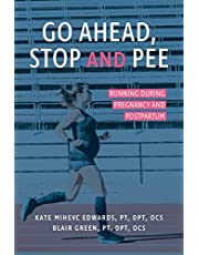 Go Ahead, Stop and Pee: Running During Pregnancy and Postpartum