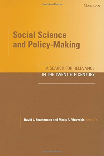 Social Science and Policy-Making: A Search for Relevance in the Twentieth Century