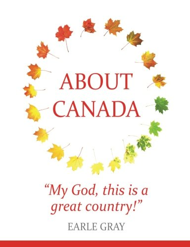 About Canada:My God, this is a great country!