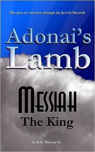 Adonais Lamb: Messiah the King: Dale R. Wasson Sr ...
