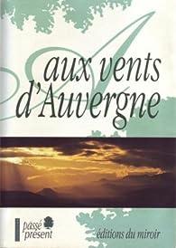 Aux vents d'Auvergne par Christiane Keller