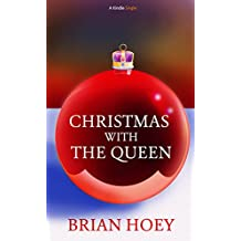 Christmas with the Queen (Kindle Single)