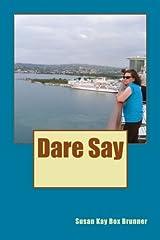 Dare Say Paperback