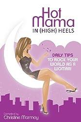 Hot Mama in (High) Heels