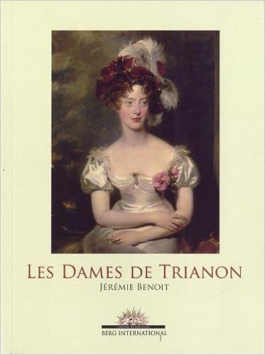 En ligne téléchargement Les dames de Trianon pdf, epub