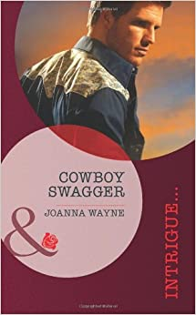 Book Saviour In The Saddle: Saviour in the Saddle / Cowboy Swagger (Mills and Boon Intrigue)
