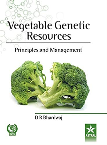 Vegetable Genetic Resources: Principles And Management por D R Bhardwaj
