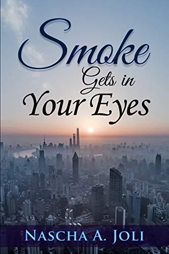 Smoke Gets In Your Eyes (Diamond La Rue Book 1) (Diamond Smoke)