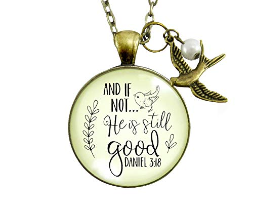 Gutsy Goodness 24 If Not He is Still Good Necklace Grateful Religious Faith Jewelry