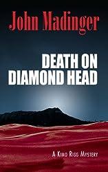 Death on Diamond Head (A Kimo Rigg Mystery)