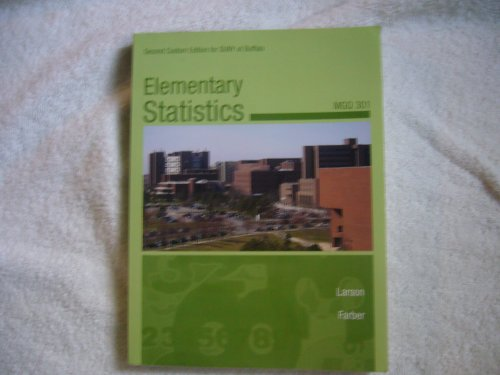 Elementary Statistics MGQ 301 Second Custom Edition for SUNY at Buffalo