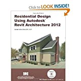 img - for Residential Design Using Autodesk Revit Architecture 2012 (12) by Stine, Daniel John [Perfect Paperback (2011)] book / textbook / text book
