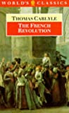 The French Revolution, Thomas Carlyle, 0192818430