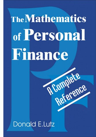 The Mathematics of Personal Finance: A Complete Reference