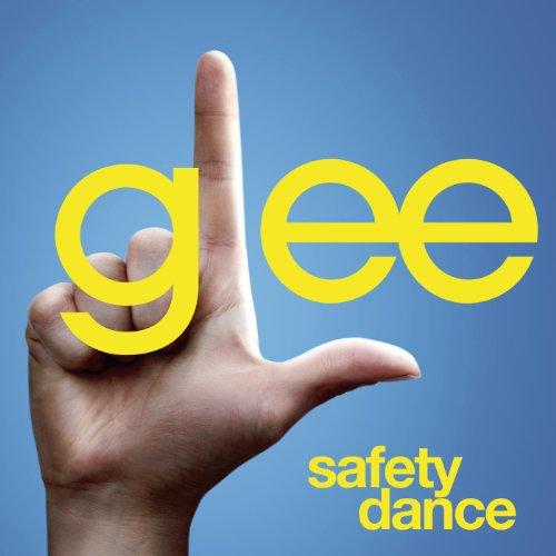 Safety Dance (Glee Cast Version)
