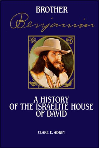 Brother Benjamin: A History of the Israelite House of David