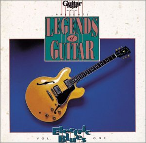 Legends of Guitar: Electric Blues, Vol. 1 by Various