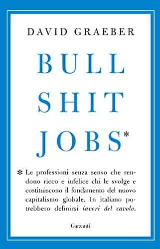 Bullshit Jobs (Italian Edition)