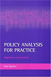 Policy Analysis for Practice: Applying Social Policy