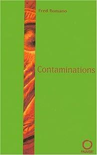 Contaminations par Fred Romano
