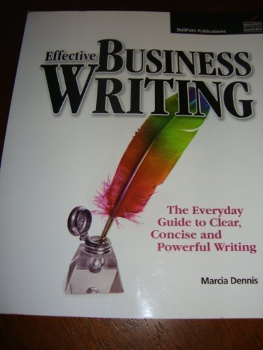 (Effective Business Writing (The Everyday Guide to Clear,concise and Powerful Writing))